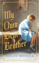 My Own Dear Brother 130 x 290