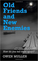 Old Friends and New Enemies 130 x 207