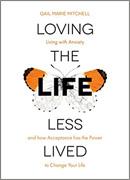 Loving the Life Less Lived 130 x 180