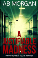 A Justifiable Madness 130 x 198