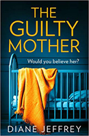 The Guilty Mother 130 x 199