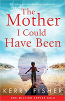 The Mother I Could Have Been 130 x 200