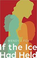If The Ice Had Held 130 x 200