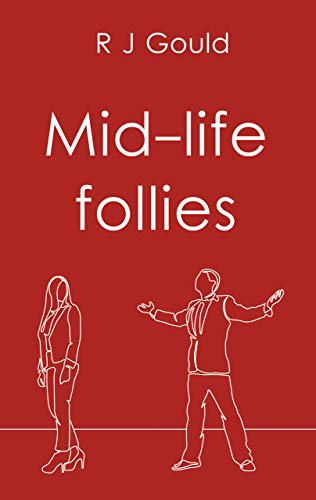 Mid Life Follies