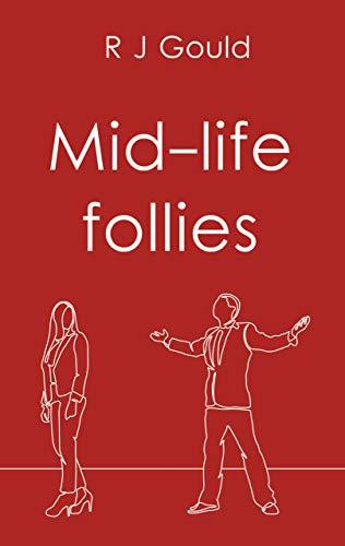 Mid Life Follies